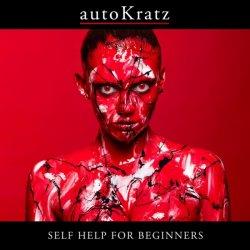 AutoKratz - Self Help For Beginners (2011)