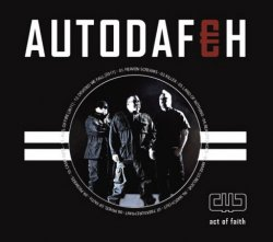 Autodafeh - Act Of Faith (2011)
