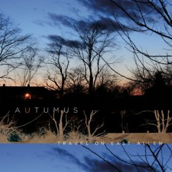 Autumus - Travel On East Allen (Limited Edition) (2011)
