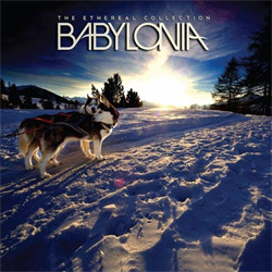 Babylonia - The Ethereal Collection (2011)