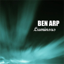 Ben Arp - Luminous (2012)