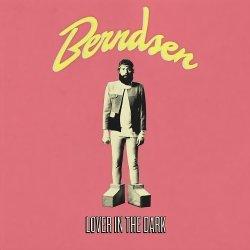 Berndsen - Lover In The Dark (2011)