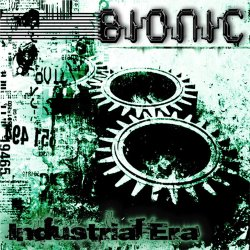Bionic - The Industrial Era (2011)