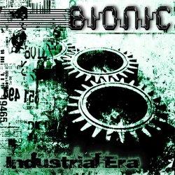 Bionic - The Industrial Era (2011)