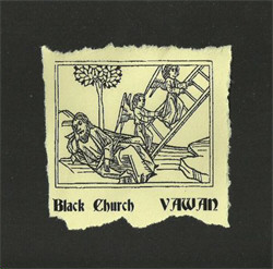 Black Church - Vawan (Limited Edition) (2011)