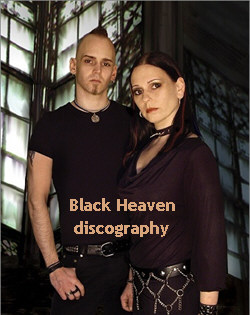 Black Heaven Discography 2001-2011