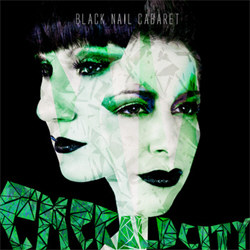Black Nail Cabaret - Emerald City (2012)