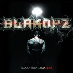 Blakopz - Blood, Sweat And Fear (2012)