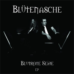 Blütenasche - Blutrote Seide (EP) (2012)