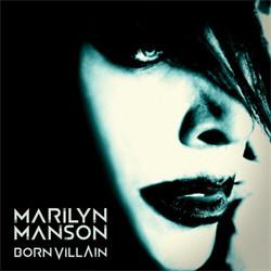 Marilyn Manson - Born Villain (2012)