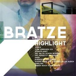Bratze - Highlight (2012)