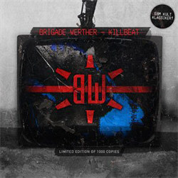 Brigade Werther - Killbeat (2012)