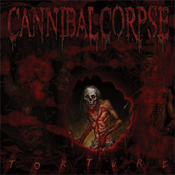 Cannibal Corpse - Torture (Deluxe Edition) (2012)