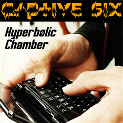 Captive Six - Hyperbolic Chamber (EP) (2011)