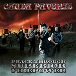Cauda Pavonis - Peace Through Superior Firepower (2012)
