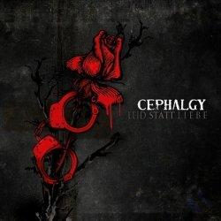 Cephalgy - Leid Statt Liebe (2011)
