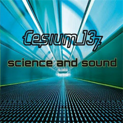 Cesium_137 - Science And Sound (2012)