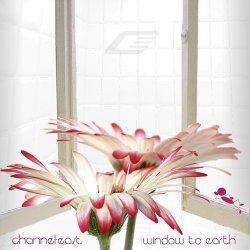 Channel East - Window To Earth (2011)