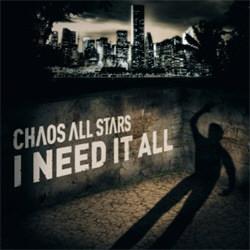 Chaos All Stars - I Need It All (2012)