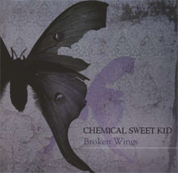 Chemical Sweet Kid - Broken Wings (2012)