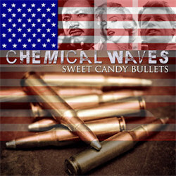 Chemical Waves - Sweet Candy Bullets (Single) (2012)