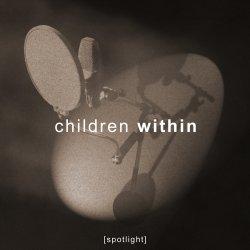 Children Within - Spotlight (EP) (2011)