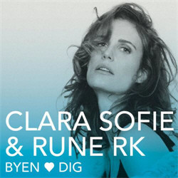Clara Sofie & Rune RK - Byen Elsker Dig (2011)
