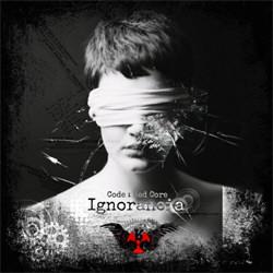 Code : Red Core - Ignorancia (EP) (2012)