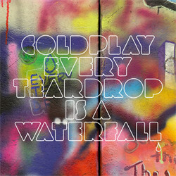 Coldplay - Every Teardrop Is A Waterfall (CDS) (2011)