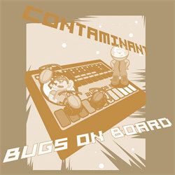Contaminant - Bugs On Board (2011)
