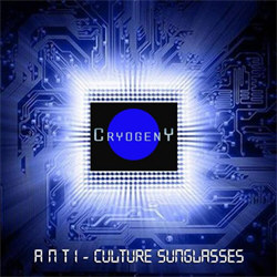 CryogenY - Anti-Culture Sunglasses (2012)