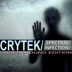 Crytek - Spectral Infection (Underground Edition) (2012)