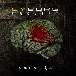 Cyborg Project - Amnesia (2011)