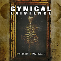 Cynical Existence - Ruined Portrait (2012)