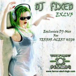 DJ FIXED EX2V3 - Exclusive DJ-Mix for TERROR ALERT HIGH (2012)