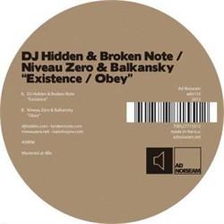 DJ Hidden & Broken Note / Niveau Zero & Balkansky - Existence / Obey (2012)