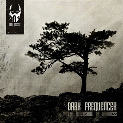 Dark Frequencer - The Dimensions Of Darkness (2012)