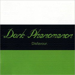 Dark Phenomenon - Disfavour (2012)