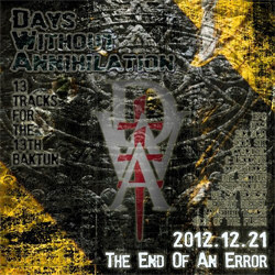 VA - Days Without Annihilation: The End Of An Error (2012)