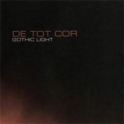 De_Tot_Cor - Gothic Light (2011)