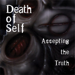 Death Of Self - Accepting The Truth (EP) (2012)