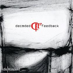 Decoded Feedback - disKonnekt (2012)
