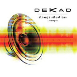 Dekad - Strange Situations - The Singles (Limited Edition) (2012)