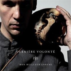 Derniere Volonte - Mon Meilleur Ennemi (2012)