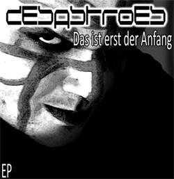 Desastroes - Das Ist Erst Der Anfang (EP) (2012)