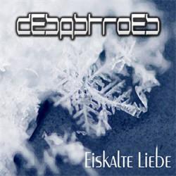Desastroes - Eiskalte Liebe (EP) (2011)