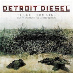 Detroit Diesel - Terre Humaine (2CD - North American Limited Edition) (2011)