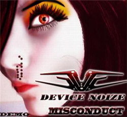 Device Noize - Misconduct (Demo) (2011)