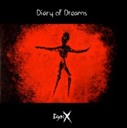 Diary Of Dreams - Ego:X (2CD) (2011)