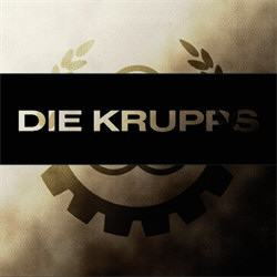Die Krupps Discography 1981-2011